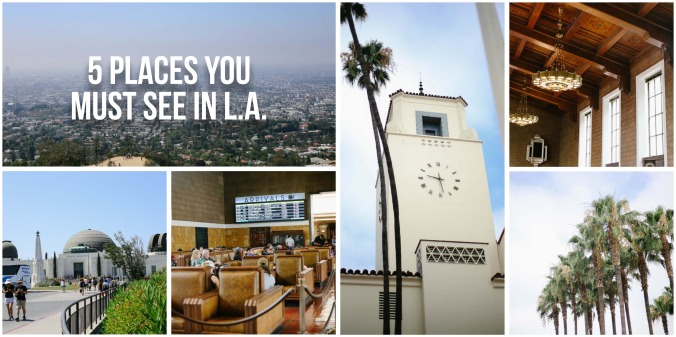 5 places you must see in L.A.