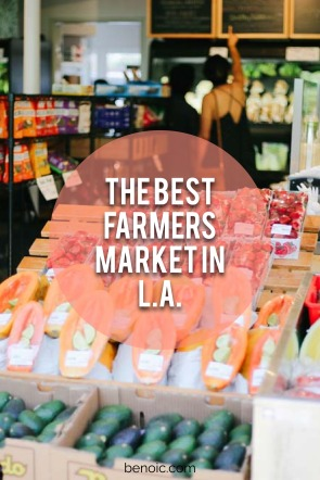 The Best Farmers Market in L.A.