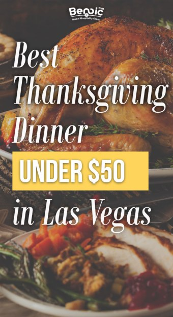 best thanksgiving dinner under $50 in las Vegas
