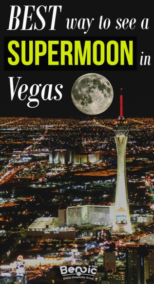 best way to see a supermoon in Vegas