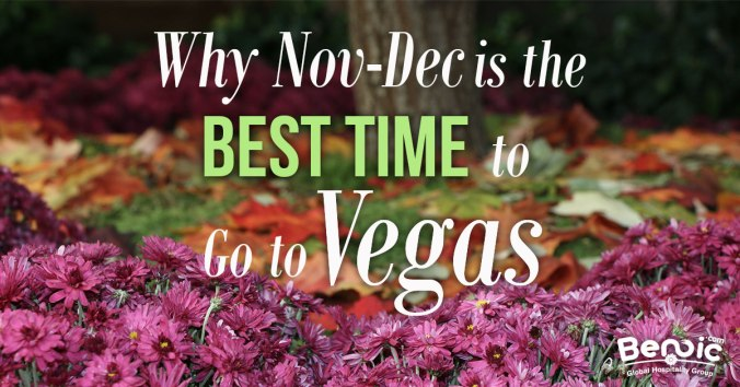 why Nov-Dec is the best time to go to Vegas