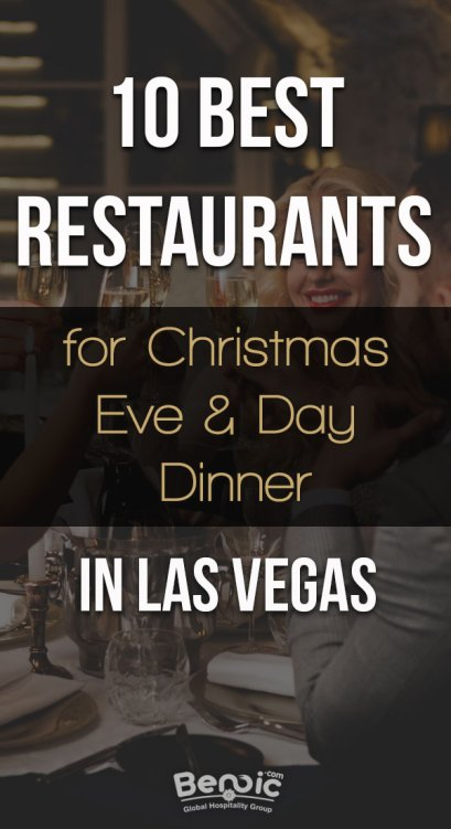 10 best restaurants for Christmas Eve and Day dinner in Las Vegas