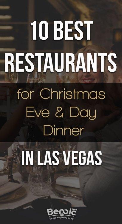 10 best restaurants for Christmas Eve and Day dinner in Las Vegas
